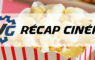 récap cinéma