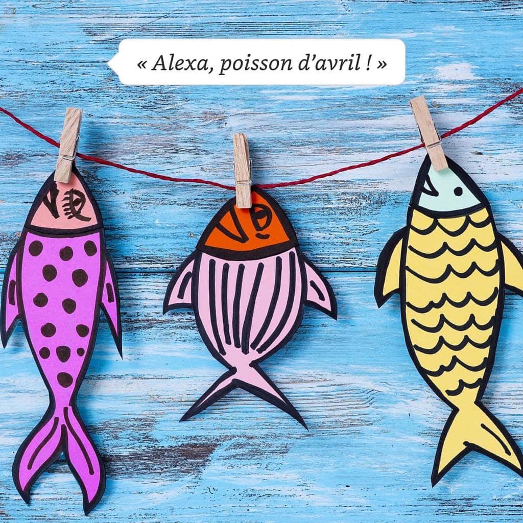 Alexa poisson d'avril